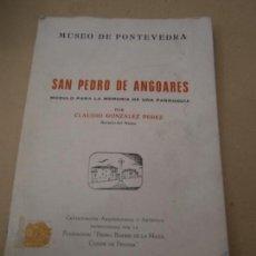 Libros de segunda mano: LIBRO SAN PEDRO DE ANGOARES MUSEO DE PONTEVEDRA L-12238-63. Lote 86275548