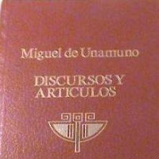 Libros de segunda mano: MIGUEL DE UNAMUNO DISCURSOS Y ARTICULOS. Lote 86275808