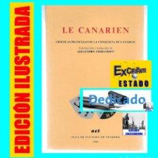 Libros de segunda mano: LE CANARIEN - CRÓNICAS FRANCESAS DE LA CONQUISTA DE CANARIAS - ALEJANDRO CIORANESCU - ISLAS CANARIAS. Lote 86278444