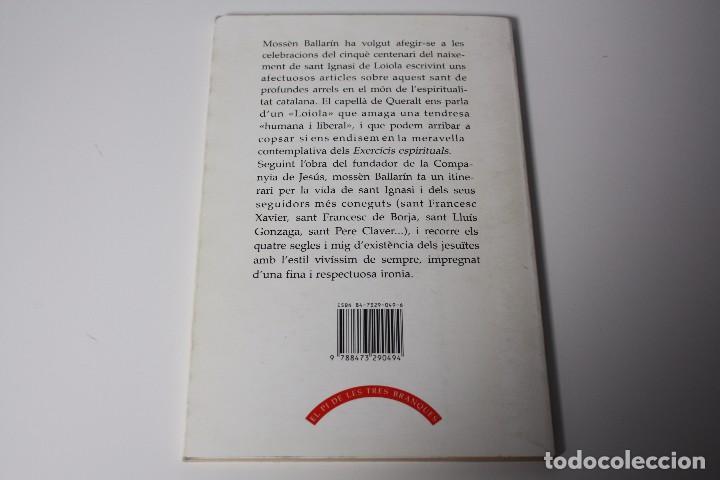 Libros de segunda mano: EL LOIOLA I EL SEUS (BALLARIN) DEDICATORIA AUTÓGRAFO AUTOR (1991) - Foto 2 - 86285168