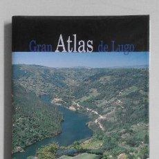 Libros de segunda mano: GRAN ATLAS DE LUGO EDITADO POR EL PROGRESO Y LA XUNTA DE GALICIA. Lote 86300236