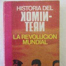 Libros de segunda mano: HISTORIA DEL KOMINTERN. LA REVOLUCIÓN MUNDIAL. MARGARETE BUBER-NEUMANN. ED. PICAZO. 1975. Lote 155957852