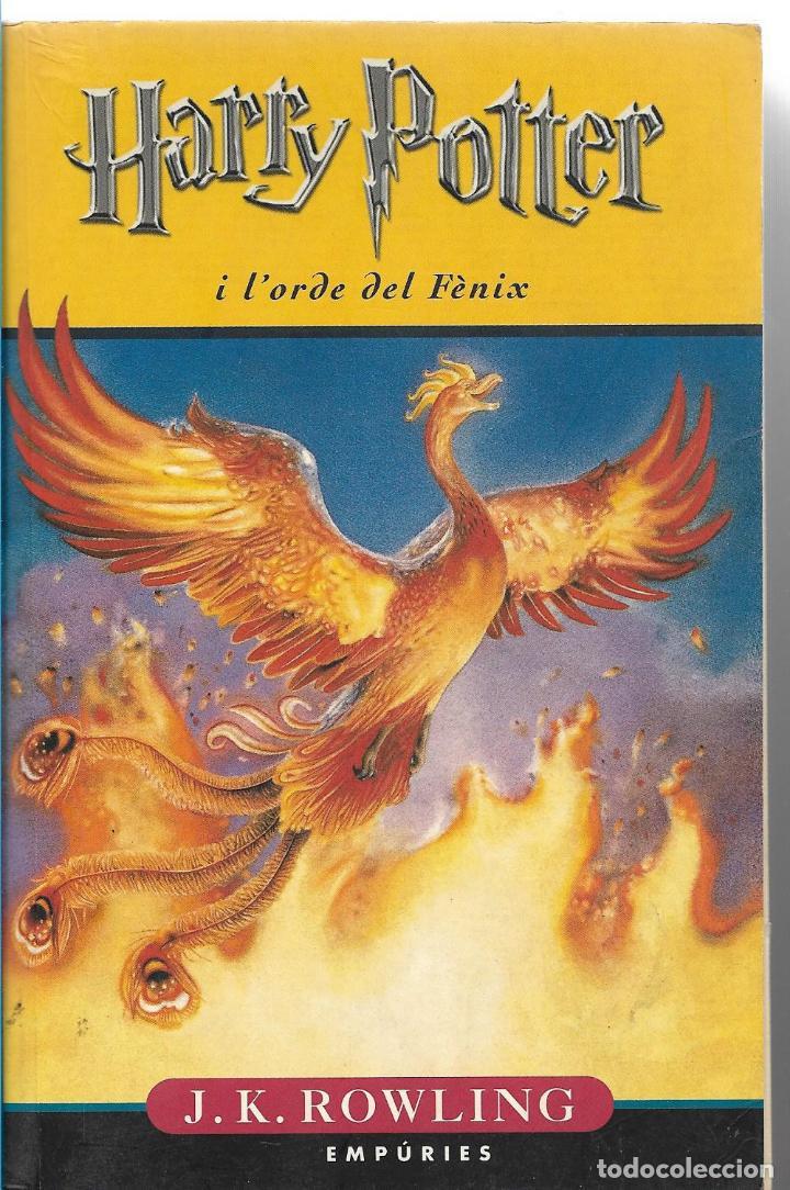 HARRY POTTER I L'ORDRE DEL FÈNIX - J.K. ROWLING - ED. AMPURIES - 1º EDICIÓ 2005 (Libros de Segunda Mano - Literatura Infantil y Juvenil - Otros)