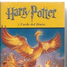 Libros de segunda mano: HARRY POTTER I L'ORDRE DEL FÈNIX - J.K. ROWLING - ED. AMPURIES - 1º EDICIÓ 2005. Lote 86324764