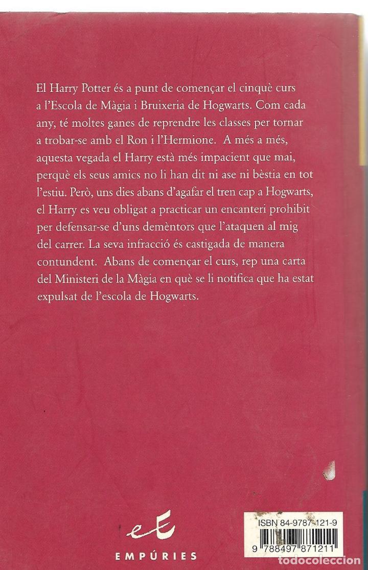 Libros de segunda mano: HARRY POTTER I LORDRE DEL FÈNIX - J.K. ROWLING - ED. AMPURIES - 1º EDICIÓ 2005 - Foto 2 - 86324764