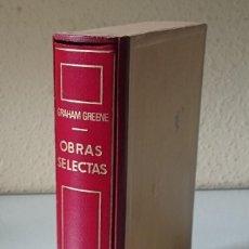 Libros de segunda mano: GRAHAM GREENE / OBRAS SELECTAS: NOVELAS / EDITORIAL PLANETA 1976. Lote 86360572