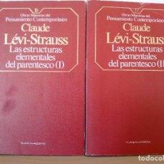 Libros de segunda mano: CLAUDE LÉVI-STRAUSS. LAS ESTRUCTURAS ELEMENTALES DEL PARENTESCO, 1 Y 2 (2 VOLS). EDITORIAL PLANETA. Lote 46555322