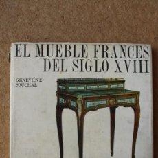Libros de segunda mano: EL MUEBLE FRANCÉS DEL SIGLO XVIII. PEQUEÑO MUSEO. FOTOGRAFÍAS DE E. BOUDOT-LAMOTTE. . Lote 86372572