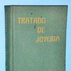Libros de segunda mano: TRATADO DE JOYERÍA. Lote 86388076
