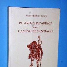 Libros de segunda mano: PICAROS Y PICARESCA EN EL CAMINO DE SANTIAGO. Lote 86389436
