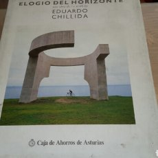 Libros de segunda mano: ELOGIO DEL HORIZONTE. EDUARDO CHILLIDA. Lote 86421442