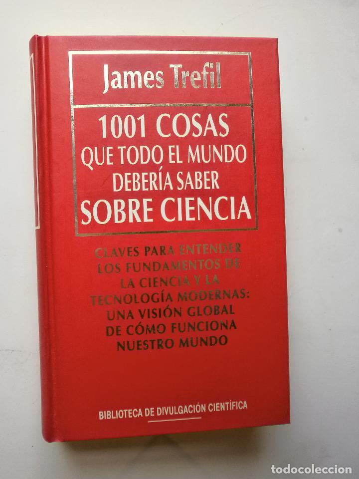 1001 COSAS QUE TODO EL MUNDO DEBERIA SABER SOBRE CIENCIA-AMES TREFIL (Libros de Segunda Mano - Ciencias, Manuales y Oficios - Otros)