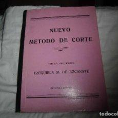 Libros de segunda mano: NUEVO METODO DE CORTE POR LA PROFESORA EZEQUIELA M.DE AZCARATE.EDITORIAL LA IMPRENTA MODERNA 193?.. Lote 86442088