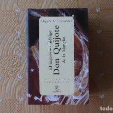 Libros de segunda mano: EL INGENIOSO HIDALGO DON QUIJOTE DE LA MANCHA. MIGUEL DE CERVANTES. Lote 86443144