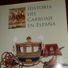 Libros de segunda mano: HISTORIA DEL CARUAJE EN ESPAÑA,2002,422 PP. 31X24. Lote 86477600