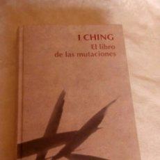 Libros de segunda mano: LIBRO I CHING EL LIBRO DE LAS MUTACIONES. Lote 86483064