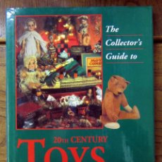 Libros de segunda mano: THE COLLECTOR GUIDE TO 20TH CENTURY TOYS - GUIA COLECCIONISTA JUGUETES SIGLO XX - EN INGLES. Lote 86497828