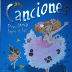 Libros de segunda mano: CANCIONES POPULARES INFANTILES MARIA PASCUAL SUSAETA 1993. Lote 86504680