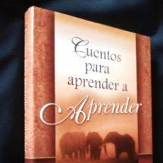 Libros de segunda mano: CUENTOS PARA APRENDER A APRENDER | JOSÉ MARÍA DORIA | GAIA 2004 (1ª EDICIÓN). Lote 86549124