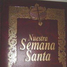 Libros de segunda mano: GRANADA EN SEMANA SANTA - JORGE MARTÍNEZ GARZÓN - NUESTRA SEMANA SANTA. Lote 86565156