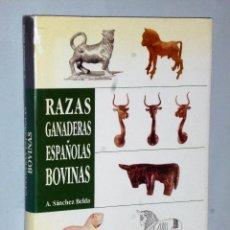 Libros de segunda mano: RAZAS GANADERAS ESPAÑOLAS BOVINAS. Lote 86685596