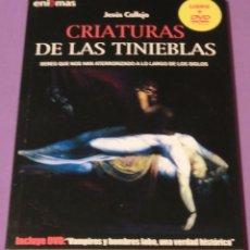 Libros de segunda mano: Nº 4 - CRIATURAS DE LAS TINIEBLAS (LIBRO+DVD) - JESÚS CALLEJO. Lote 86694620