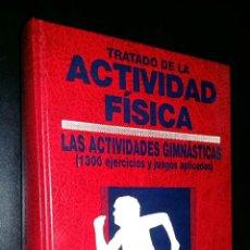 Libros de segunda mano: TRATADO DE LA ACTIVIDAD FISICA / LAS ACTIVIDADES GIMNASTICAS / MERCE MATEU SERRA. Lote 86732796