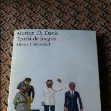 Libros de segunda mano: TEORIA DE JUEGOS. MORTON D DAVIS. ALIANZA UNIVERSIDAD. 1977. Lote 86749616