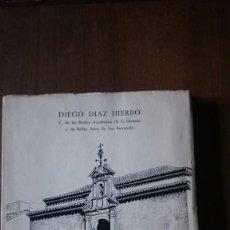 Libros de segunda mano: 1972 HUELVA Y EL APÓSTOL SANTIAGO - DIEGO DÍAZ HIERRO - EDICIÓN DE 500 EJEMPLARES. Lote 86776972