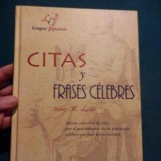 Libros de segunda mano: CITAS Y FRASES CÉLEBRES - SAMÍR M . LAÂBI - SELECTA COLECCIÓN DE CITAS CON EL PENSAMIENTO.... . Lote 86803896