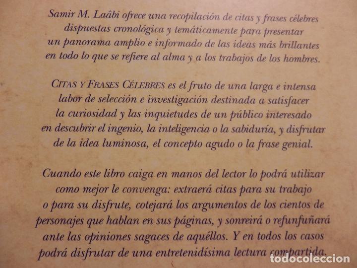 Libros de segunda mano: CITAS Y FRASES CÉLEBRES - SAMÍR M . LAÂBI - SELECTA COLECCIÓN DE CITAS CON EL PENSAMIENTO.... - Foto 2 - 86803896