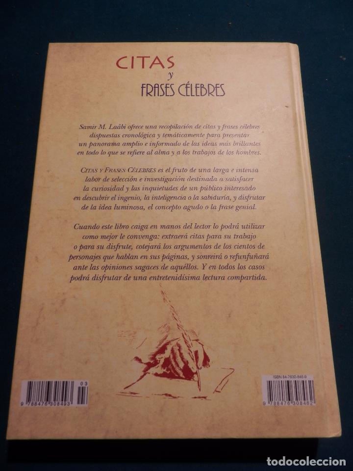 Libros de segunda mano: CITAS Y FRASES CÉLEBRES - SAMÍR M . LAÂBI - SELECTA COLECCIÓN DE CITAS CON EL PENSAMIENTO.... - Foto 7 - 86803896