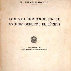 Libros de segunda mano: GAYA MASSOT : LOS VALENCIANOS EN EL ESTUDIO GENERAL DE LÉRIDA (VALENCIA, 1950). Lote 86811808