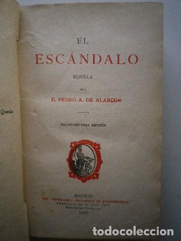 Libros de segunda mano: Pedro A. de Alarcón - El escándalo - Impresores de la Real Casa - 1906 - Foto 2 - 86817552