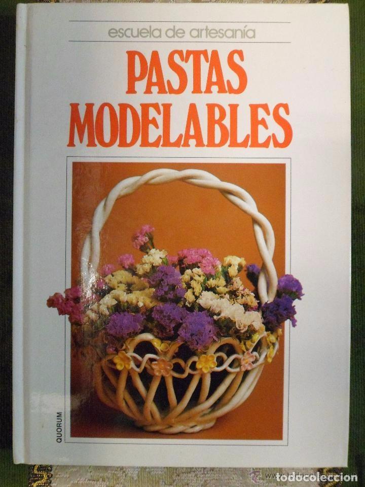 Manualidades escuela de artesania pastas mode comprar - Curso manualidades madrid ...