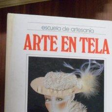 Libri di seconda mano: MANUALIDADES. ESCUELA DE ARTESANIA. ARTE EN TELA. QUORUM. Lote 95986243