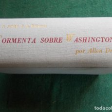 Libros de segunda mano: TORMENTA SOBRE WASHINGTON. Lote 86893936