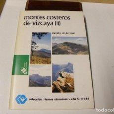 Libri di seconda mano: MONTES COSTEROS DE VIZCAYA II. Lote 86914164