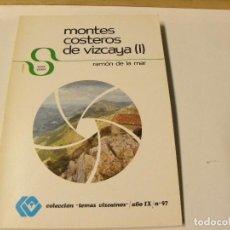 Libros de segunda mano: MONTES COSTEROS DE VIZCAYA I DE RAMON DE LA MAR. Lote 86920548