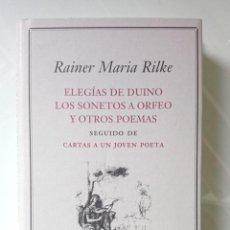 Libros de segunda mano: RAINER MARIA RILKE ELEGIAS DE DUINO, SONETOS A ORFEO Y OTROS POEMAS CIRCULO DE LECTORES 2000. Lote 86935116