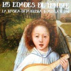 Libros de segunda mano: LAS EDADES DEL HOMBRE. LA MÚSICA EN LA IGLESIA DE CASTILLA Y LEÓN. LEÓN 1991. Lote 148324064