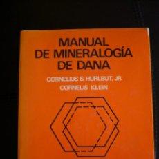 Libros de segunda mano: MANUAL DE MINERALOGIA DE DANA. Lote 87010456