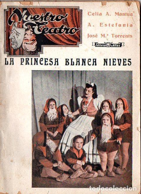 CELIA MANTUA : LA PRINCESA BLANCA NIEVES (ALAS, 1942) CON AUTÓGRAFO DE LA ESCRITORA (Libros de Segunda Mano - Literatura Infantil y Juvenil - Otros)