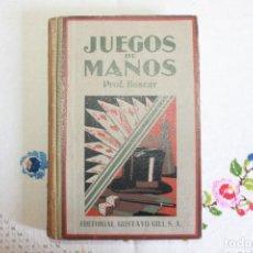 Libros de segunda mano: JUEGOS DE MANOS POR EL PROFESOR BOSCAR, DOCTOR DE LA SORBONA, ED GUSTAVO GILI, BUEN ESTADO. Lote 87043092