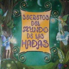 Libros de segunda mano: SECRETOS DEL MUNDO DE LAS HADAS DOMINIC GUARD PIRUETA 1 EDICION 2008. Lote 87053904
