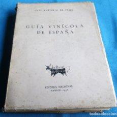 Libros de segunda mano: GUIA VINICOLA DE ESPAÑA, 1958, LUIS ANTONIO DE VEGA. Lote 87080608