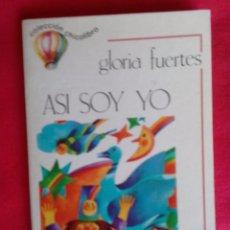 Libros de segunda mano: ASI SOY YO. GLORIA FUERTES, 1º EDIC. EMILIANO ESCOLAR 1980 CHICOLIBRO, ILUSTRACIONES SÁNCHEZ MUÑOZ. Lote 87083572