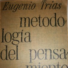 Libros de segunda mano: METODOLOGIA DEL PENSAMIENTO MAGICO EUGENIO TRIAS EDHASA 1970 3500 EJEMPLARES . Lote 87089032