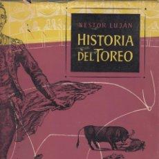 Libros de segunda mano: HISTORIA DEL TOREO NESTOR LUJÁN EDITORIAL DESTINO 1967. Lote 87164616