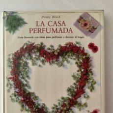 Libros de segunda mano: LA CASA PERFUMADA. ACANTO.. Lote 87175012